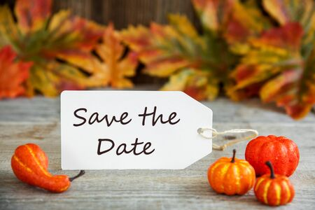 Label With Text Save The Date, Pumpkin And Leaves