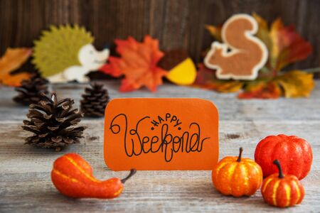 Label With Autumn Decoration, Text Happy Weekend Imagens
