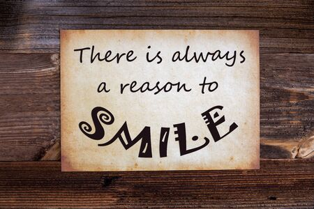 Old Paper, Quote Always Reason To Smile, Wooden Background
