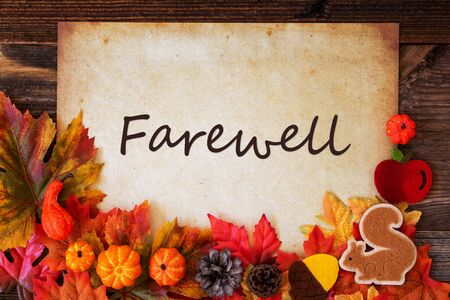 Old Paper With Autumn Decoration, Text Farewell