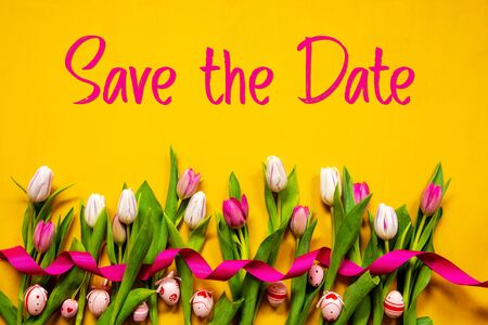 Colorful Tulip, Text Save The Date, Easter Egg, Yellow Background