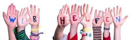 Kids Hands Holding Word Wir Helfen Means We Help, Isolated Background
