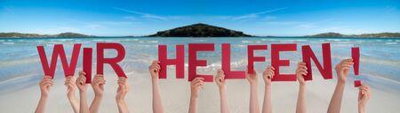 People Hands Holding Word Wir Helfen Means We Help, Ocean Background