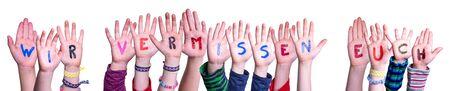 Children Hands Building Wir Vermissen Euch Mean We Miss You, Isolated Background