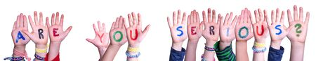 Children Hands Building Word Are You Serious, Isolated Background Banque d'images