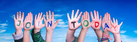 Children Hands Building Word Join Today, Blue Sky