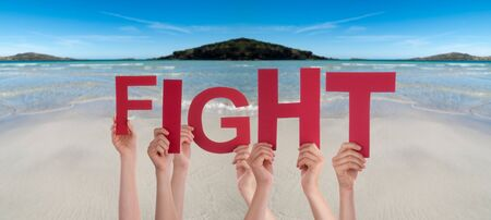 People Hands Holding Word Fight, Ocean Background