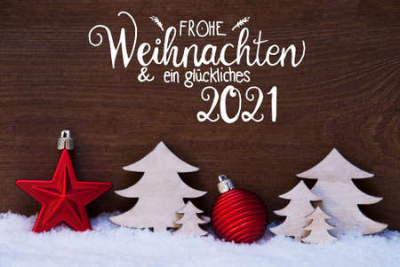 Christmas Tree, Snow, Red Ball, Glueckliches 2021 Means Happy 2021