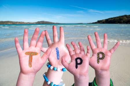 Children Hands Building Word Tipp Means Tip, Ocean Background