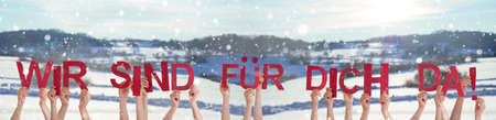 Hands Holding Wir Sind Fuer Dich Da Means We Are Here For You, Winter Background