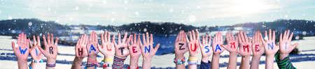 Hands Building Wir Halten Zusammen Mean Together We Are Stron, Winter Background