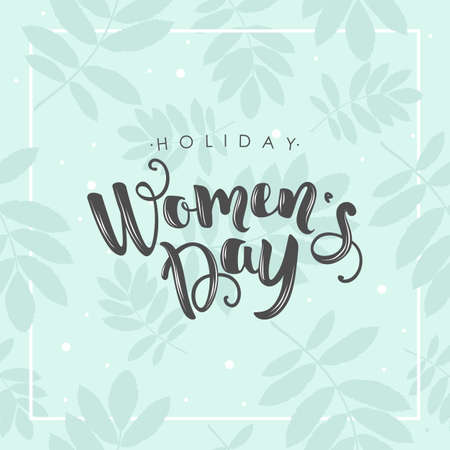 Women Day greeting card with hand drawn flowers background. Text lettering for 8 March Woman holiday. Vector template with lettering design and hand draw texture. Design for card, poster, flyer. Illusztráció