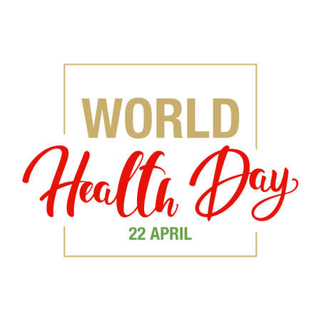 World health day. Version of the inscription for the banner, postcards, website and leaflets.