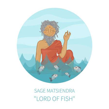 yogi: Sage Matsiendra (Lord of Fish) Hatha yoga