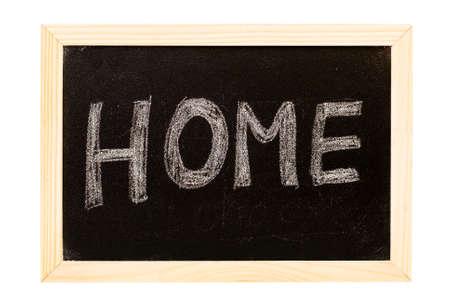It is a blackboard written home. photo