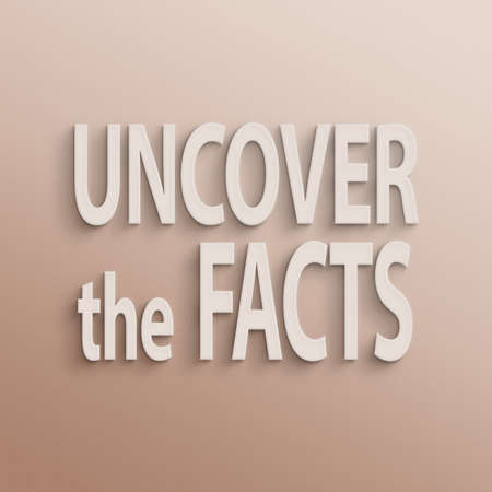 factual: text on the wall or paper, uncover the facts Stock Photo