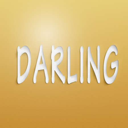 treasured: text on the wall or paper, darling