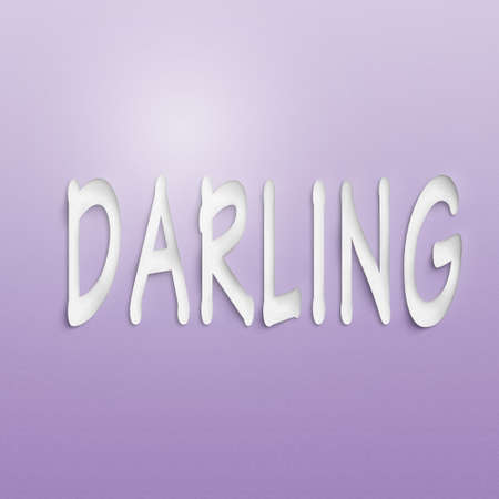 darling: text on the wall or paper, darling