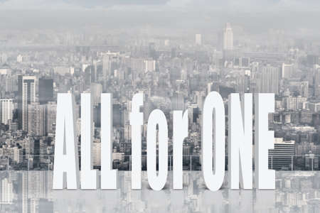 all in one: All for one, concept of team, together, group.