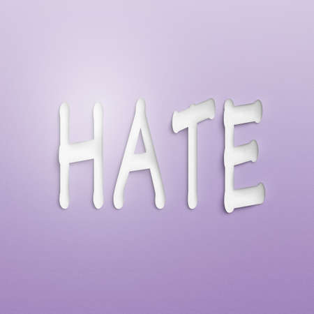 hate: text on the wall or paper, hate
