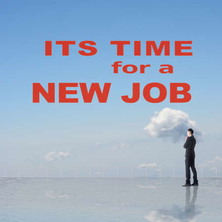 executive search: Its time for a new job, slogan or message on the sky.