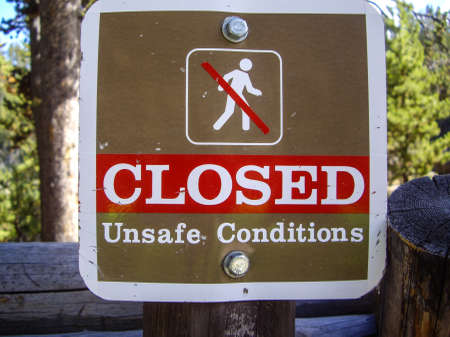 Sign warning of unsafe conditions on nature trails