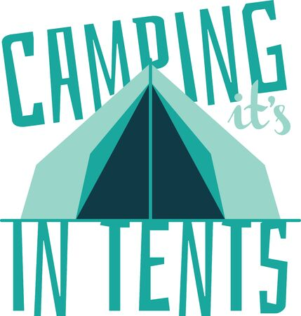 Camping is natures way of promoting the motel business.