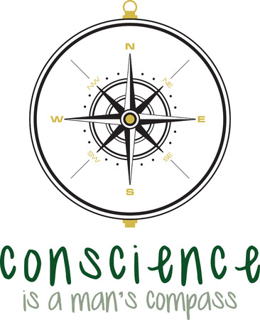 conscience: A nice compass for direction to go in.