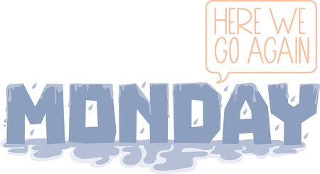 monday: Want to welcome Monday Get this Monday text design on your next project.