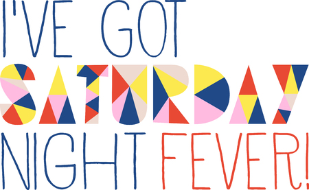 date night: The weekend is here! This Saturday text design is just right to be used on your party outfits. Illustration