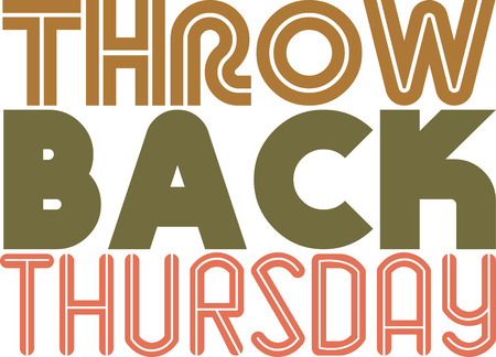Throw Back  share the sweet memories with this Thursday text design on your T-shirt, or any other  clothing of your choice.
