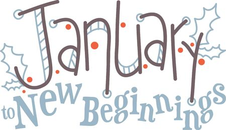 beginnings: January brings the snow, makes our feet and fingers glow. So makes your outfits glow with this contemporary January text design. Illustration