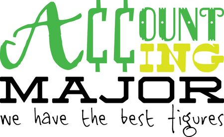 best schools: Use this humorous major design for an accounting college student.