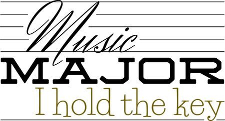 major: Use this humorous major design for a music college student.