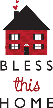 bless: This design is great to make unique gifts for loved ones!  Make perfect housewarming gifts for the new nest, with this design on framed embroidery and indoor projects. Illustration