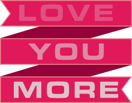 Text of love you more on lovely decoration ribbon
