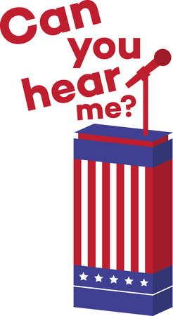 lectern: No matter what party you choose, show your patriotism and vote! This design will be perfect on t-shirts, banners and more for your candidate!