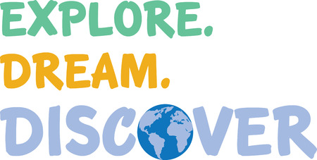 Explore, dream, discover Ilustração