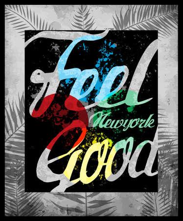 feel good: Typography design Tee graphic design Feel Good