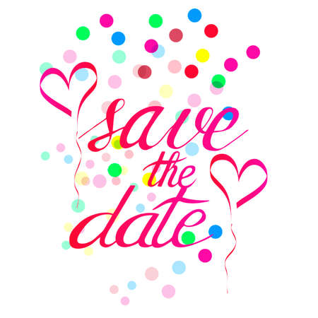 Save the date. Hand drawn lettering.This quote on white backdrop can be used as a wedding or greeting card design and posters