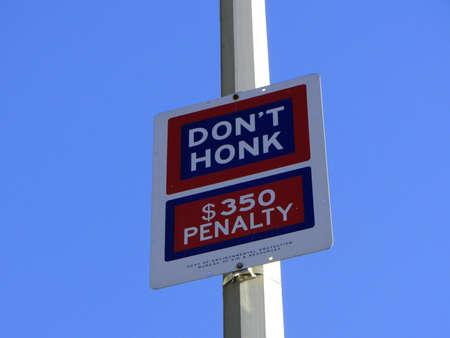 don't: Don t Honk Sign, Manhattan, New York