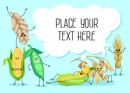Cute wheat stem, bean, peas and corn characters, cereals, legumes and white speech bubble with place for your text vector Illustration.