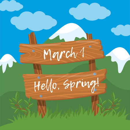 March 1, Hello, spring. Wooden board sign on spring landscape background colorful vector Illustration in cartoon style. Illustration