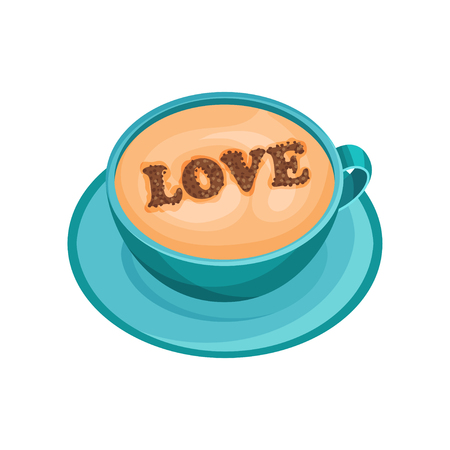 Bright blue mug of fresh coffee with drawing of word Love on foam made of cinnamon powder. Latte art. Cup of fresh cappuccino on saucer. Delicious drink. Isolated vector illustration in flat style. Illustration