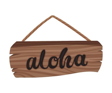 Wooden plate on a rope with the words aloha. Vector illustration on a white background. Stock Illustratie