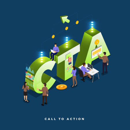 Business concept teamwork of peoples working development isometric CTA ( call to action ). Vector illustrations. Illustration