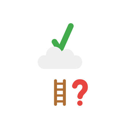 Flat design vector illustration concept of reach to green check mark on grey cloud with short brown wooden ladder with red question mark symbol icon on white background. Illustration