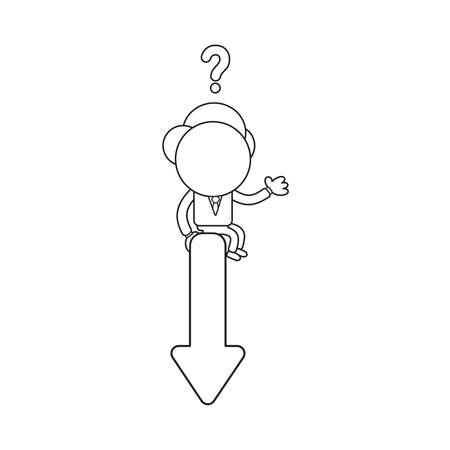 Vector illustration concept of businessman character confused and sitting on arrow pointing down. Black outline.