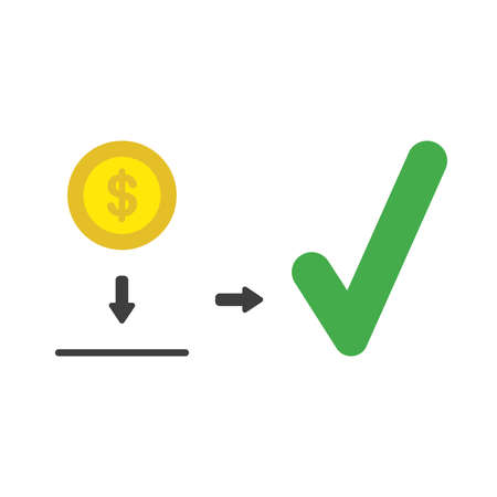 Vector illustration icon concept of dollar coin inside moneybox hole with check mark.