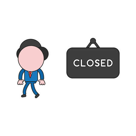 Vector illustration concept of businessman character with closed hanging sign and walking. Color and black outlines.
